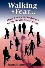 Walking in Fear...How I was introduced to my Brain Aneurysms, Good Books