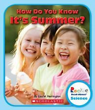How Do You Know It's Summer? by Lisa M. Herrington (2013, Paperback)