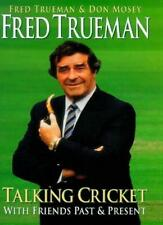 Fred Trueman Talking Cricket: With Friends Past and Present By Fred Trueman,Don