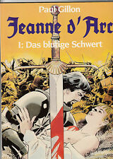 JEANNE d´ARC # 1 - DAS BLUTIGE SCHWERT - PAUL GILLION - ARBORIS 1994 - TOP