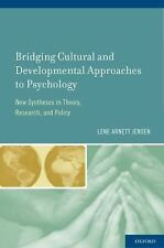 Bridging Cultural and Developmental Approaches to Psychology : New Syntheses...
