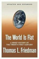 Thomas Friedman The World Is Flat Brief History of the 21st Century Revised