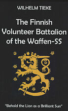 The Finnish Volunteer Battalion of the Waffen SS