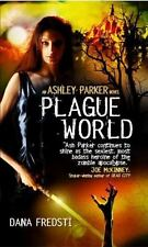 Plague World (Ashley Parker)-ExLibrary