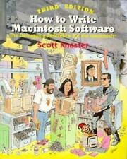How to Write Macintosh Software: The Debugging Reference for Macintosh by Knast