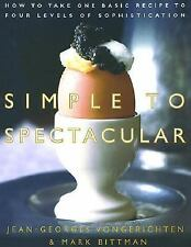 BOOK Simple to Spectacular:How toTake 1 Basic Recipe to 4 Lvls of Sophistication