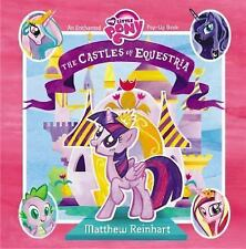 My Little Pony: the Castles of Equestria : An Enchanted My Little Pony Pop-Up...