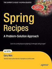 Spring Recipes: A Problem-Solution Approach (Recipes: a Problem-Solution Approac