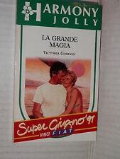 LA GRANDE MAGIA Victoria Gordon Harlequin Mondadori 1991 harmony jolly 655 libro