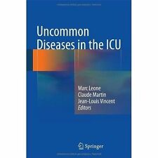 Uncommon Diseases in the ICU, Marc Leone