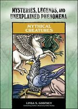 Mythical Creatures (Mysteries, Legends, and Unexplained Phenomena)-ExLibrary
