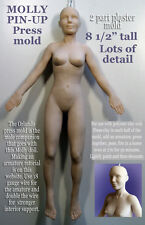 """8 1/2"""" FEMALE MOLLY full body PIN UP (2 PART) Press Mold by Patricia Rose"""