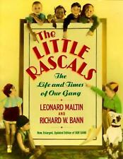 The Little Rascals: The Life and Times of Our Gang (TP)