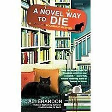 A Novel Way to Die 2 by Ali Brandon (2012, Paperback)