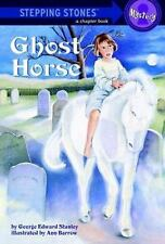 Ghost Horse Stanley, George Edward Mass Market Paperback