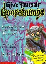 Diary of a Mad Mummy (Give Yourself Goosebumps) By R. L. Stine. 9780590113359