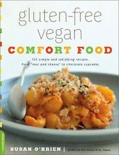 """Gluten-Free Vegan Comfort Food: 125 Simple and Satisfying Recipes, from """"""""Mac an"""