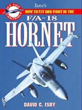 How to Fly and Fight in the F/A-18 Hornet: Jane's 'At the Controls' series, Good