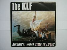 THE KLF 45 TOURS BELGIQUE AMERICA : WHAT TIME IS LOVE ?
