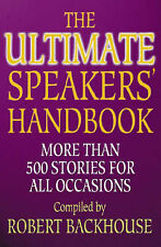 The Ultimate Speakers Handbook: More than 500 Stories for All Occasions by Back