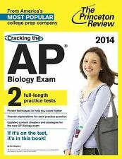 Cracking the AP Biology Exam, 2014 Edition (College Test Preparation)