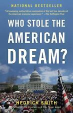 Who Stole the American Dream? by Hedrick Smith (2013, Paperback)