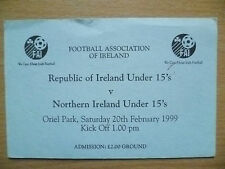 Tickets: Republic of Ireland Under 15 v Northern Ireland Under 15, 20/02/1999
