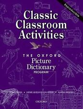 The Oxford Picture Dictionary: Classic Classroom Activities (Oxford Picture Dict