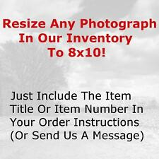 Change Any Photo From Our Inventory to Size 8x10 - Use The Image Title or Number