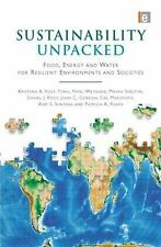 Sustainability Unpacked: Food, Energy and Water for Resilient Environments and S