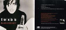 MAXI CD TEXAS BLACK EYED BOY 4 TITRES DE 1997 ETAT NEUF