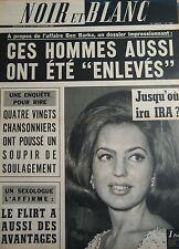 PRINCESSE IRA en COUVERTURE de NOIR et BLANC No 1080 de 1965 CHAPLIN / BEN BARKA