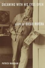 Dreaming with His Eyes Open: A Life of Diego Rivera-ExLibrary