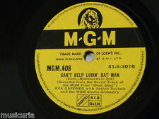 78rpm AVA GARDNER can`t help lovin dat man / bill