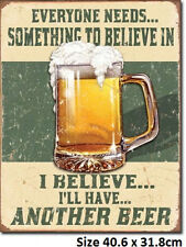 Believe In Something BeerTin Sign 1686  Made in USA