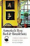 Fodor's Bed and Breakfast and Country Inns: America's Best Bed and Breakfasts...