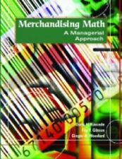 Merchandising Math: A Managerial Approach, Woodard, Ginger A., Gibson, Fay Y., K