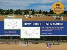 Jump Course Design Manual: How to Plan and Set Practice Courses for Schooling H