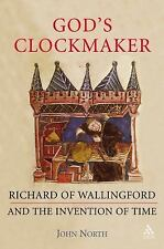 God's Clockmaker: Richard of Wallingford and the Invention of Time-ExLibrary