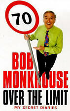 Over The Limit: My Secret Diaries, 1993-98, Monkhouse, Bob, New Book
