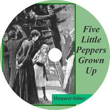 Five Little Peppers Grown Up, Margaret Sidney Childrens Audiobook on 1 MP3 CD
