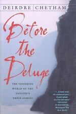Before the Deluge: The Vanishing World of the Yangtze's Three Gorges by Chetham