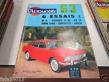 L AUTOMOBILE POUR TOUS N° n° 201 JANVIER 1963 1500 BMW CORVETTE BUICK DS 19 *