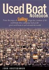 Used Boat Notebook: From the Pages of Sailing Magazine, Reviews of 40 Used Boat