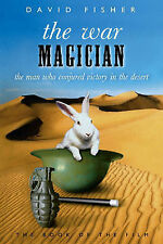 The War Magician: The Man Who Conjured Victory in the Desert-ExLibrary