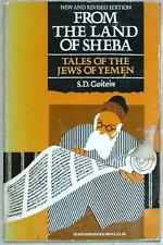 FROM THE LAND OF SHEBA ~ TALES OF THE JEWS OF YEMEN ~ S.D. GOITEIN ~ NEW REVISED