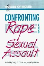 Confronting Rape and Sexual Assault (Worlds of Women)-ExLibrary