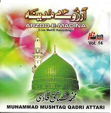 MUHAMMAD MUSHTAQ QADRI ATTARI - ARZOO E MADINA - VOL 14 - NEW NAAT CD