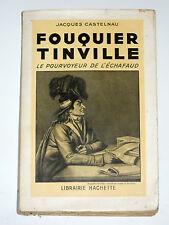 Antoine FOUQUIER-TINVILLE 1746-1795 Accusateur public Tribunal révolutionnaire