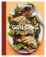 Good Housekeeping Grilling: Mouthwatering Recipes for Unbeatable Barbecue, Westm